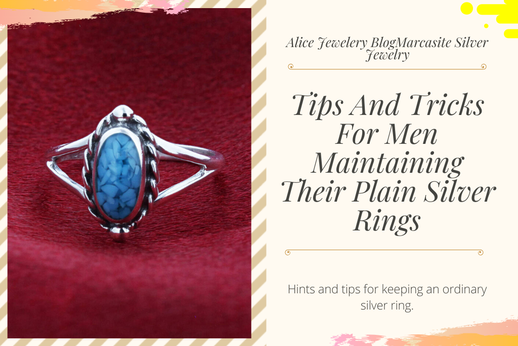 4.Tips And Tricks For Men Maintaining Their Plain Silver Rings