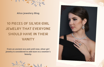 10 pieces of silver girl jewelry that everyone should have in their vanity